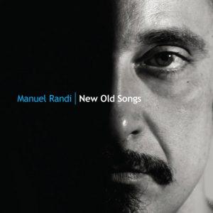 Manuel randi album Old Songs
